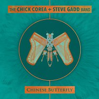 Chick Corea, Steve Gadd – Chinese Butterfly