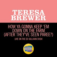 Teresa Brewer – How Ya Gonna Keep 'Em Down On The Farm (After They've Seen Paree?) [Live On The Ed Sullivan Show, July 2, 1961]