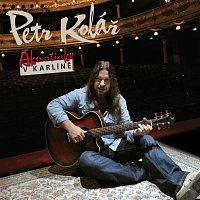 Petr Kolář – Akusticky v Karline