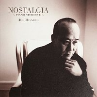Joe Hisaishi – NOSTALGIA -PIANO STORIES III-