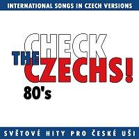 Přední strana obalu CD Check The Czechs! 80. léta - zahraniční songy v domácích verzích