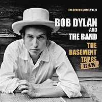 Bob Dylan & The Band – The Basement Tapes Raw: The Bootleg Series, Vol. 11
