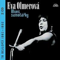 Eva Olmerová – Blues samotářky (To nejlepší 1962 - 1992)