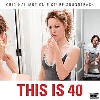 Různí interpreti – This Is 40 Soundtrack