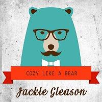 Jackie Gleason – Cozy Like A Bear
