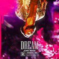 James Watss – DREAM