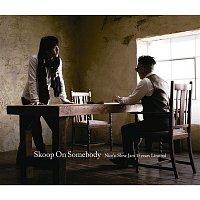 Skoop On Somebody – Nice'n Slow Jam 15years Limited
