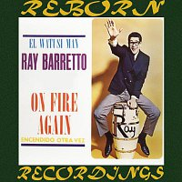 Ray Barretto – On Fire Again (Encendido Otra Vez) (HD Remastered)