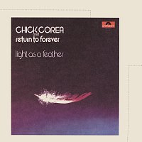 Chick Corea, Return To Forever – Light As A Feather