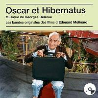 Georges Delerue – Oscar et Hibernatus [Bandes originales des films]