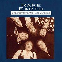 Rare Earth – Greatest Hits And Rare Classics