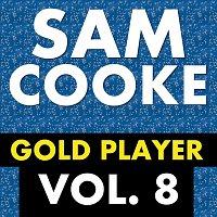 Sam Cooke – Gold Player Vol. 8