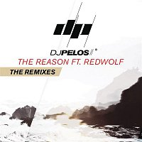 DJ Pelos, RedWolf – The Reason (Remixes)
