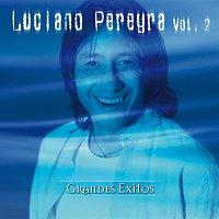 Luciano Pereyra – Grandes Éxitos [Vol. 2]