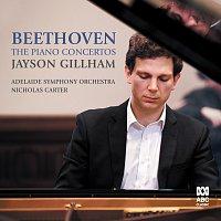 Jayson Gillham, Adelaide Symphony Orchestra, Nicholas Carter – Beethoven: Piano Concertos [Live]