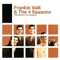 Frankie Valli & The Four Seasons – The Definitive Pop Collection