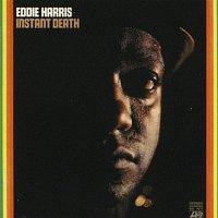 Eddie Harris – Instant Death