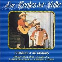 Los Reales Del Valle – Cumbias A 40 Grados [Remastered]