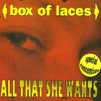 Box Of Laces – All That She Wants