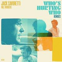 Jack Savoretti, Nile Rodgers – Who's Hurting Who [Remixes]
