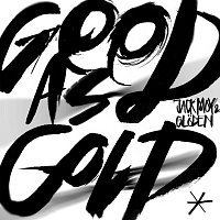 Jack Moy & Gloden – Good As Gold