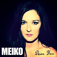 Meiko – Dear You