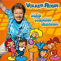 Volker Rosin – Alle Kinder tanzen