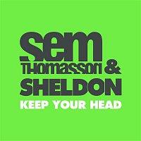 Sem Thomasson, Sheldon – Keep Your Head (feat. Sheldon) [Club Mix]