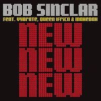 Bob Sinclar – New New New