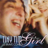 Tiny Tim, Brave Combo – Girl