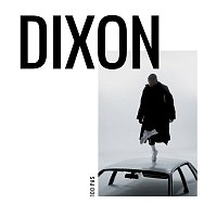 Dixon – 100 pas