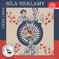 Historie psaná šelakem - Síla reklamy 1930 - 1944