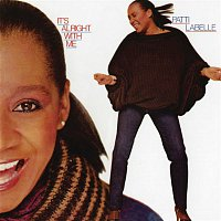 Patti LaBelle – It's Alright With Me