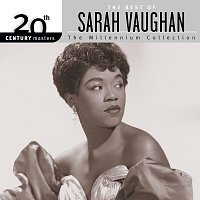 Sarah Vaughan – 20th Century Masters: The Millennium Collection - The Best of Sarah Vaughan