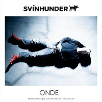 Svínhunder, Echo Collective – Onde (feat. Echo Collective)