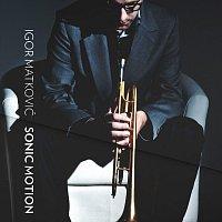 Igor Matković – Sonic Motion