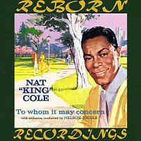 Nat King Cole, Nelson Riddle – To Whom It May Concern (HD Remastered)