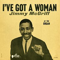 Jimmy McGriff – I've Got A Woman