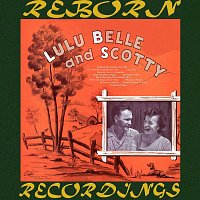 Lulu Belle, Scotty – Lulu Belle And Scotty (HD Remastered)