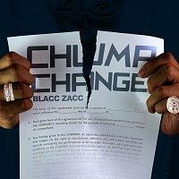 Blacc Zacc – Chump Change