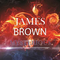 James Brown – Mysterious