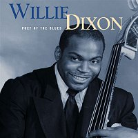 Willie Dixon – Poet Of the Blues  (Mojo Workin'- Blues For The Next Generation)
