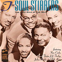 Sam Cooke, The Soul Stirrers – The Last Mile Of The Way
