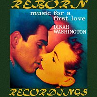 Dinah Washington – Music For A First Love (HD Remastered)