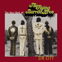 The Flying Burrito Brothers – Sin City: The Very Best Of The Flying Burrito Brothers