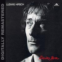 Ludwig Hirsch – Bis ins Herz