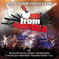 I Am From Austria – Live aus dem Circus Krone
