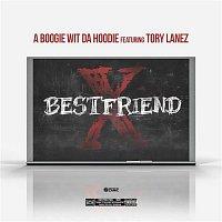 A Boogie Wit da Hoodie, Tory Lanez – Best Friend (feat. Tory Lanez)