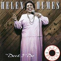 Helen Humes – 'Deed I Do