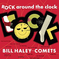 Bill Haley & His Comets – Rock Around The Clock